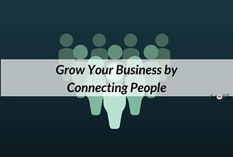 Grow Your Business by Connecting People