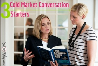 Three Cold Market Conversation Starters