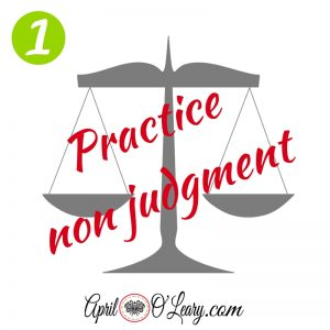 Practice non-judgment
