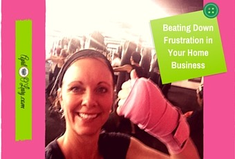 Beating Down Frustration in Your Home Business