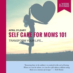 Self-Care for Moms 101