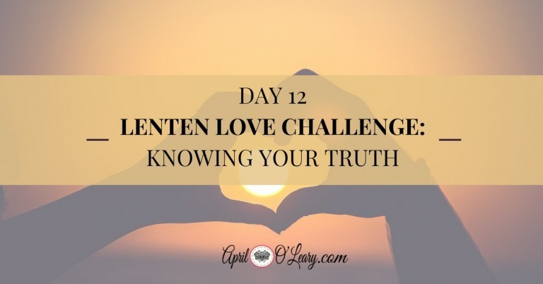 Day 12: Knowing Your Truth