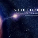 A-Hole or G-Hole