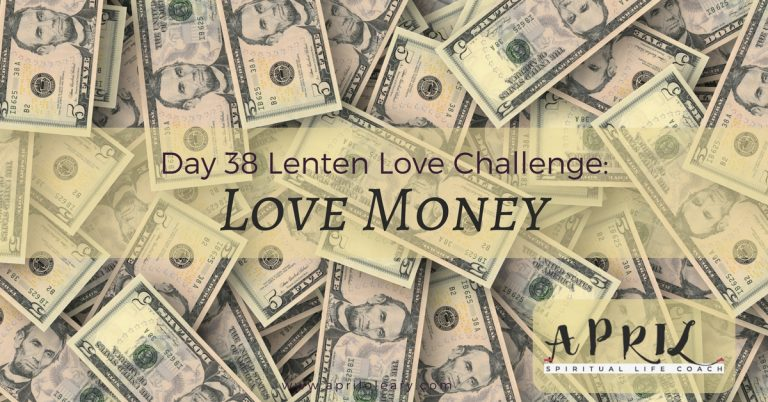 Day 38: Love Money