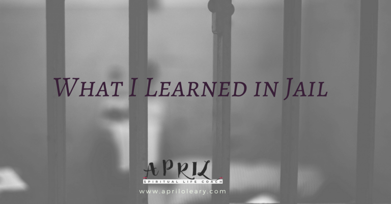 What I Learned in Jail