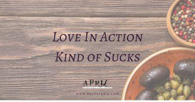Love in Action Kind of Sucks