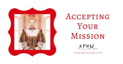 Accepting Your Mission