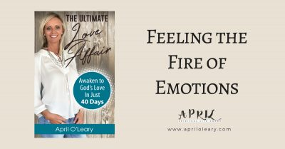 Feeling the Fire of Emotions