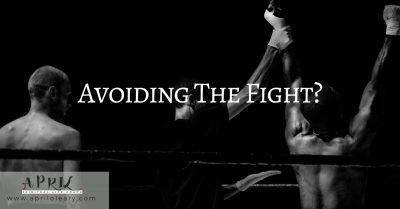 Avoiding The Fight?