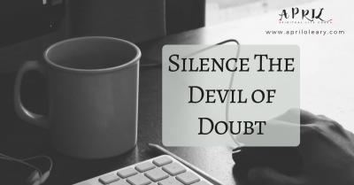 Silence the Devil of Doubt